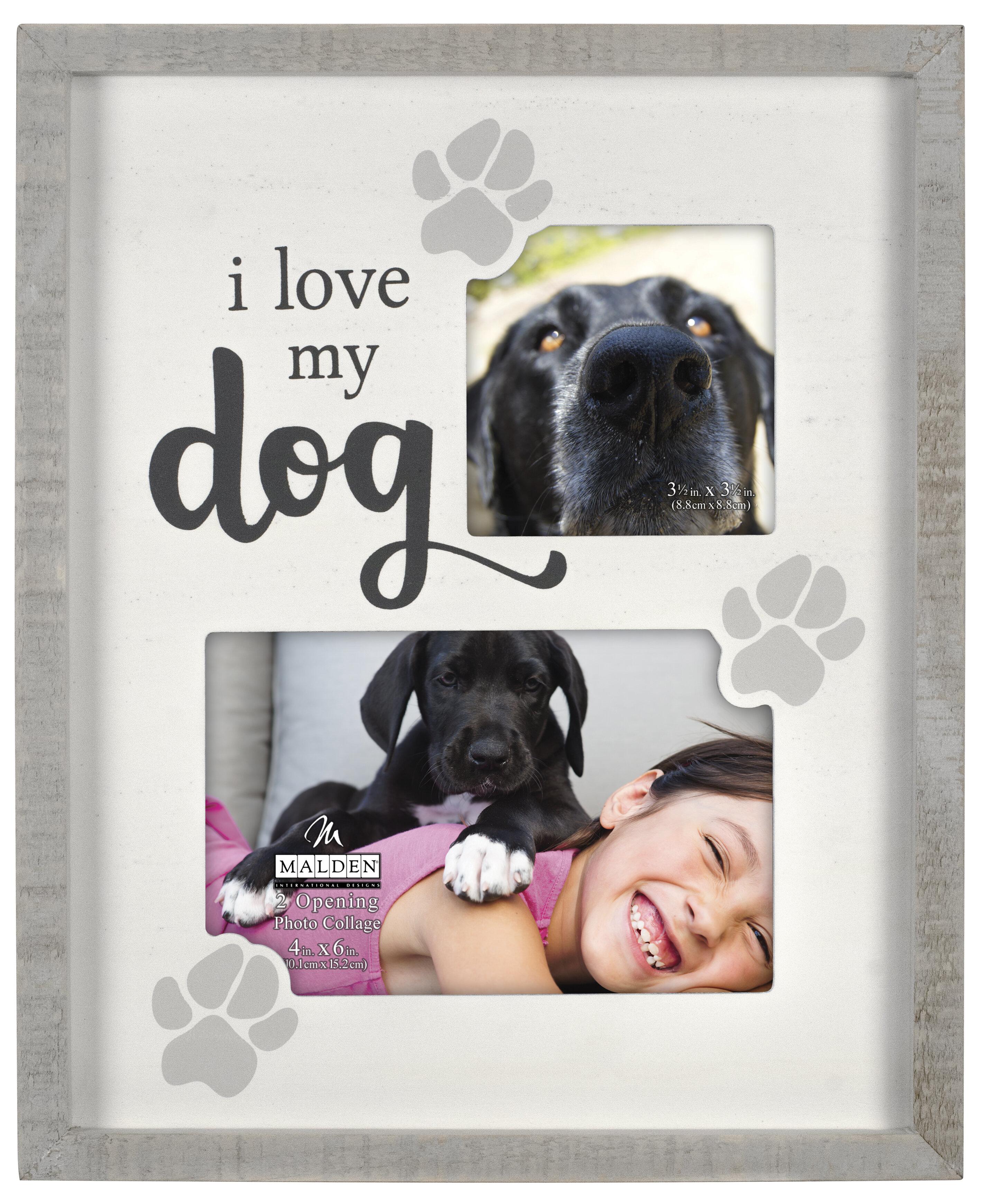 Malden I Love My Dog Picture Frame Wayfair