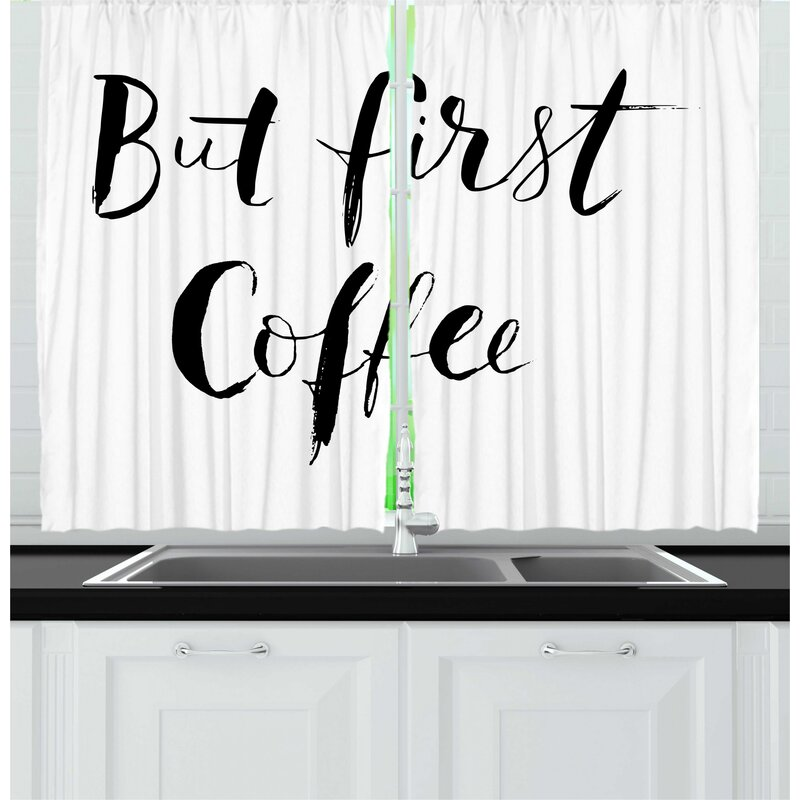 East Urban Home 2 Piece But First Coffee Brush Written Grunge Style Monochrome Motivational Typography Kitchen Curtain Set Wayfair