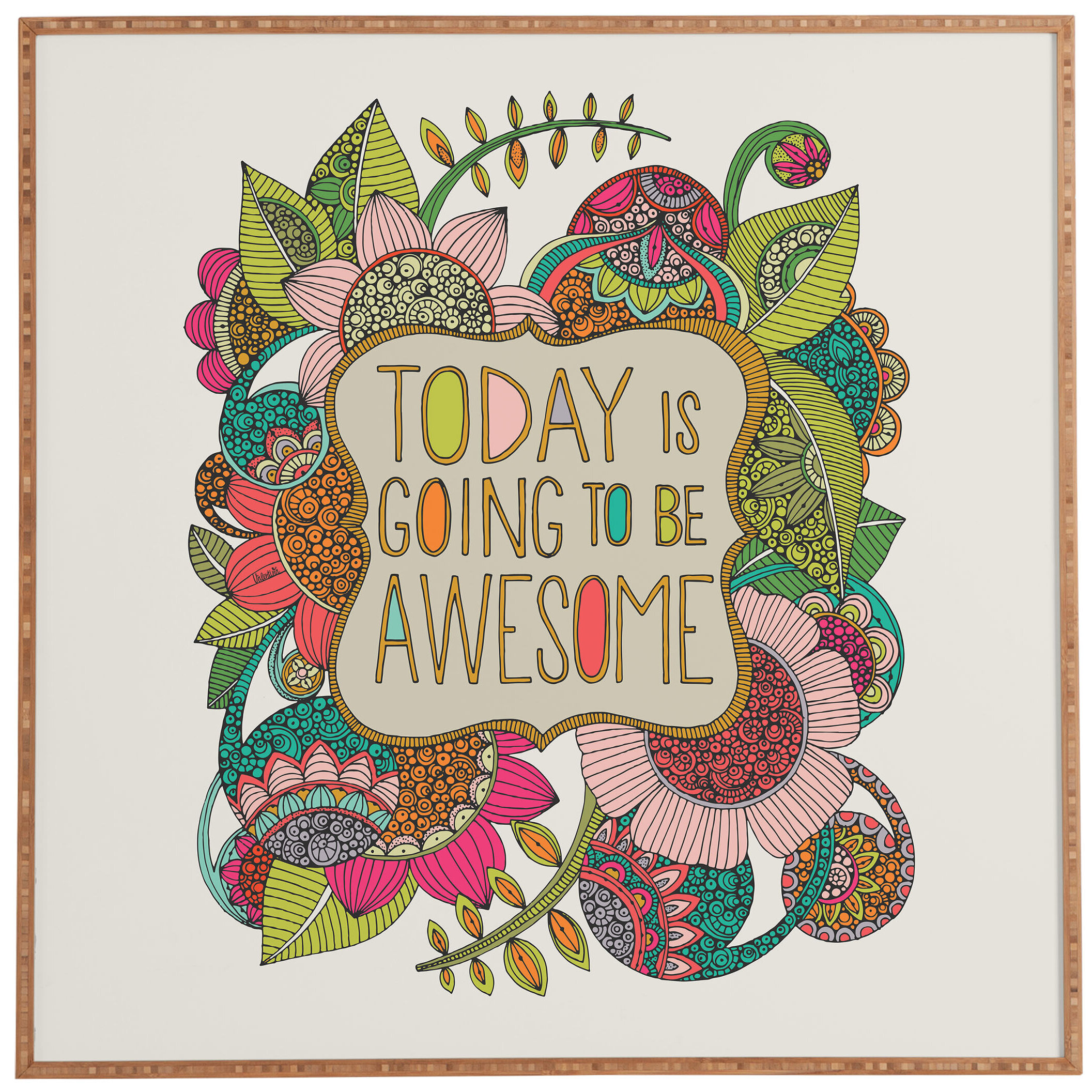 East Urban Home Today Is Going To Be Awesome By Valentina Ramos Textual Art Print Wayfair