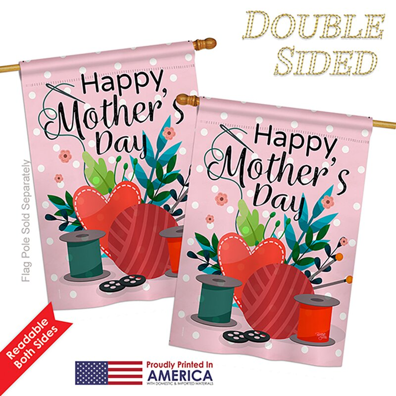 Breeze Decor Happy Sweet Mother S Day 2 Sided Polyester 40 X 28 In House Flag Wayfair