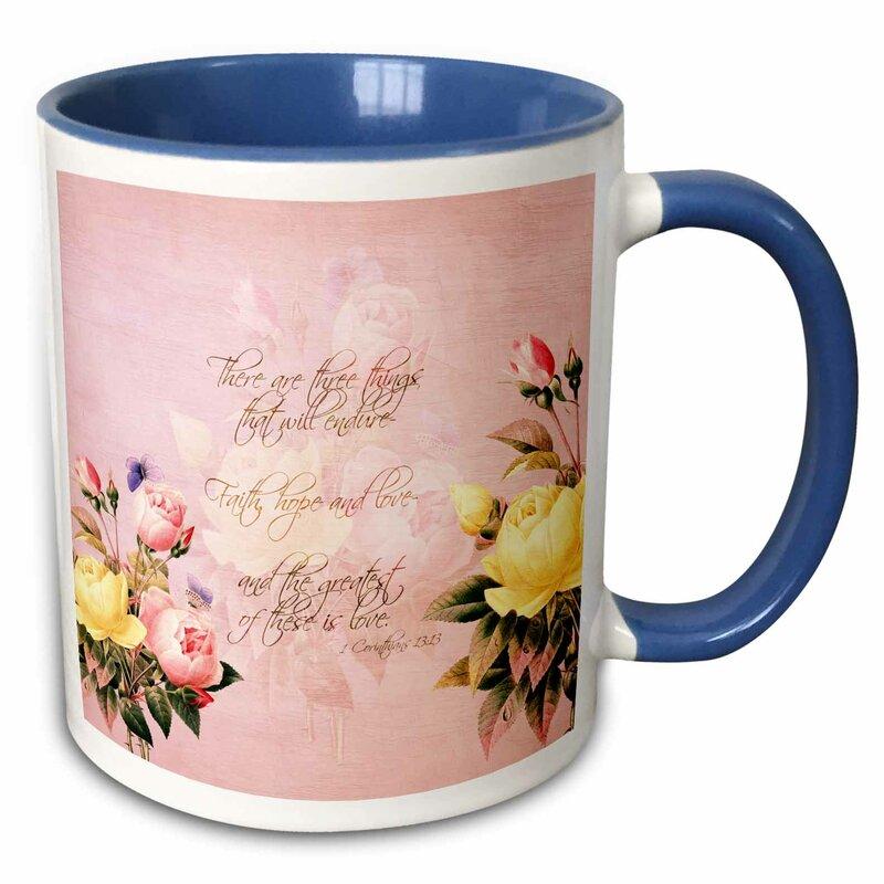 East Urban Home Faith Hope And Love Bible Verse With Roses Coffee Mug Wayfair