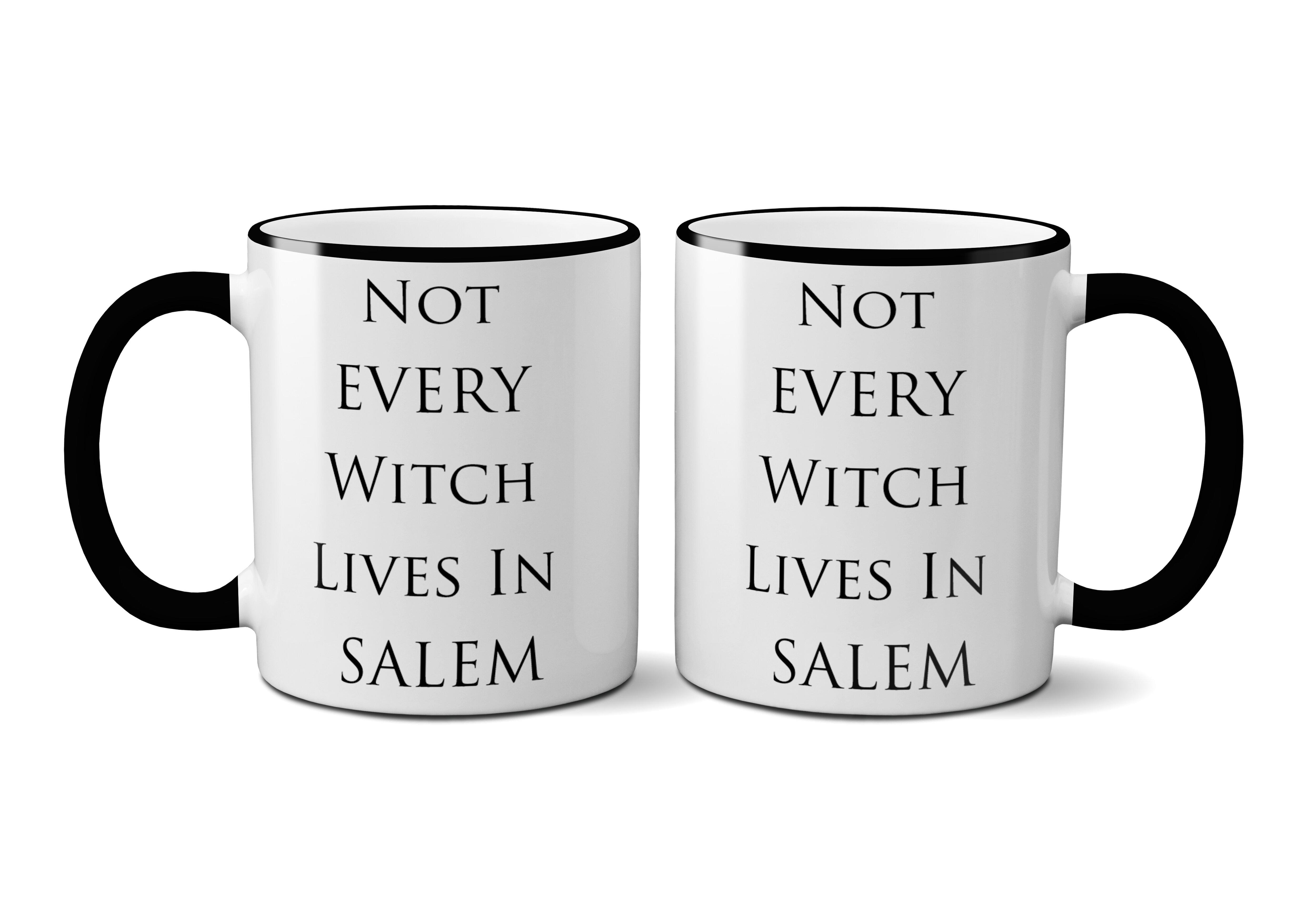 Winston Porter Culp Not Every Witch Lives In Salem 11 Oz Coffee Mug Wayfair