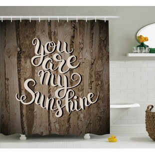 You Are My SunShine Calligraphy Quotes Decor Shower Curtain + Hooks