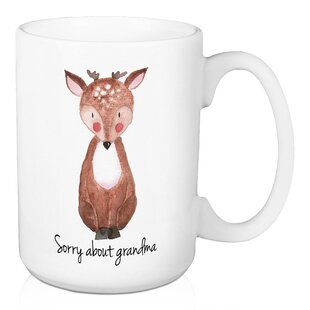 Cantu Sorry About Grandma Deer Coffee Mug
