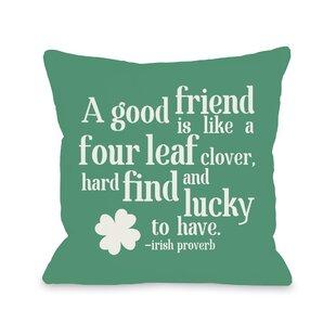 Good Friend Irish Proverb Throw Pillow