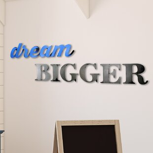 Dream Bigger Wall Décor