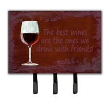 The Best Wines Are The Ones We Drink with Friends Leash Holder and Key Hook by Caroline's Treasures
