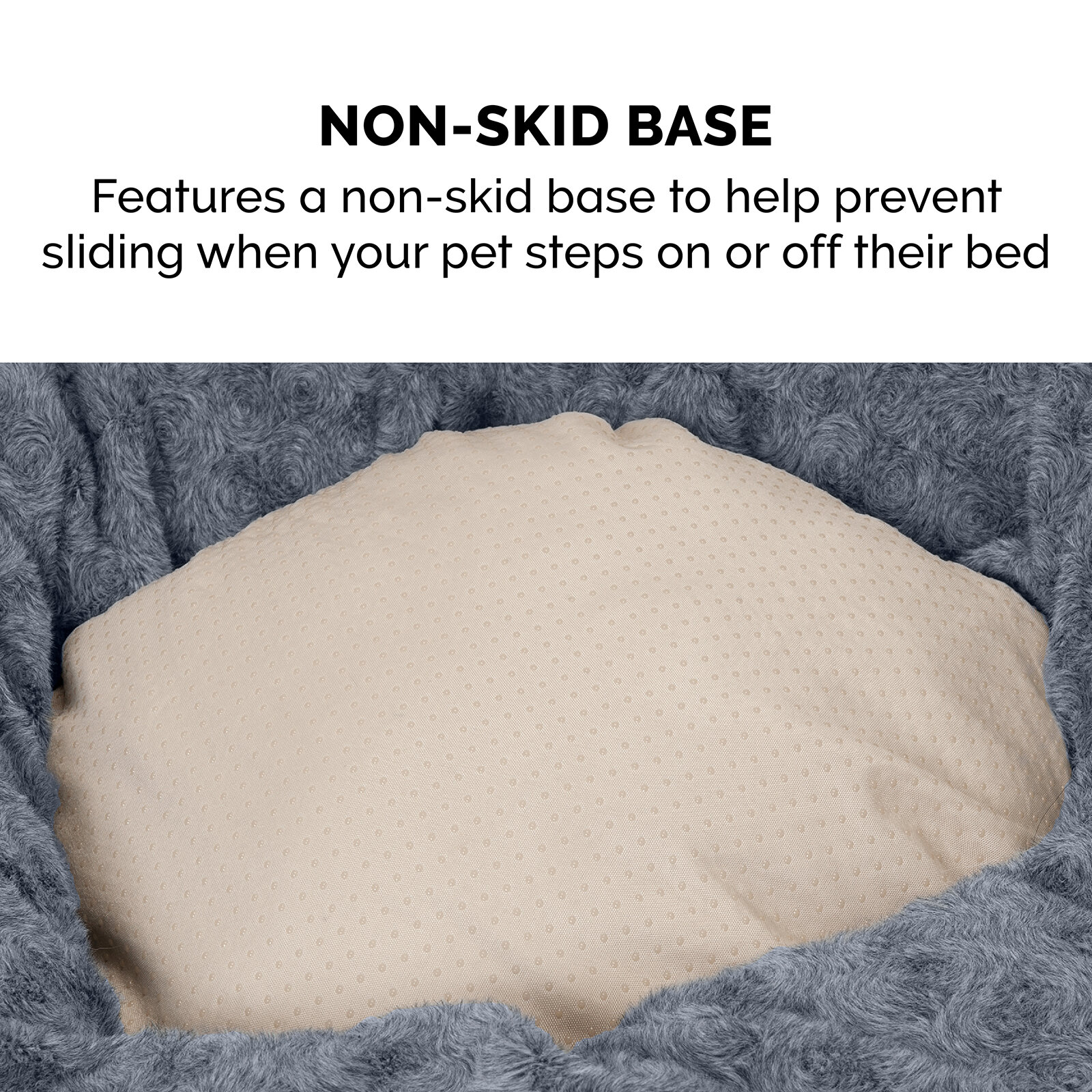 Non-Skid Base