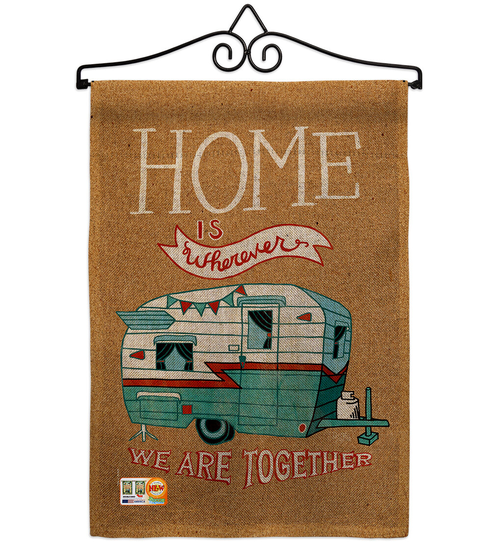 Breeze Decor Home Is Wherever Camper Polyester Interests Hobbies Impressions 2 Sided Polyester 19 X 13 In Garden Flag Wayfair