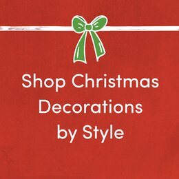 Christmas Decorations By Style