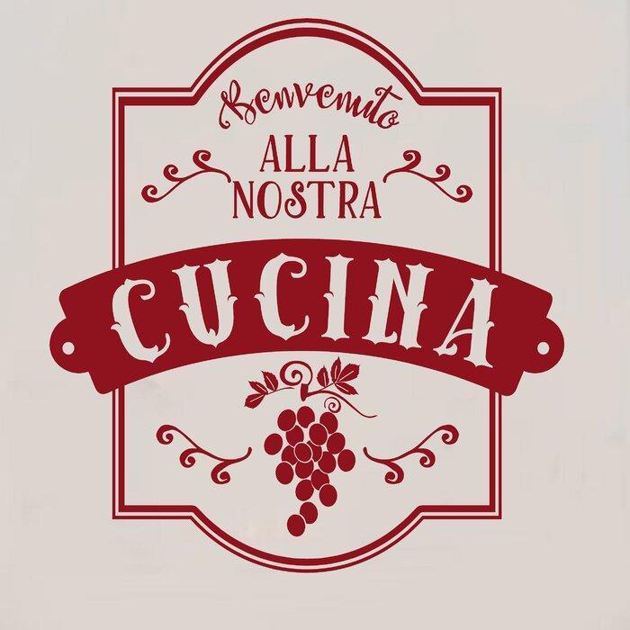 Enchantingly Elegant Benvenuto Alla Nostra Cucina Italian Vinyl Word ...