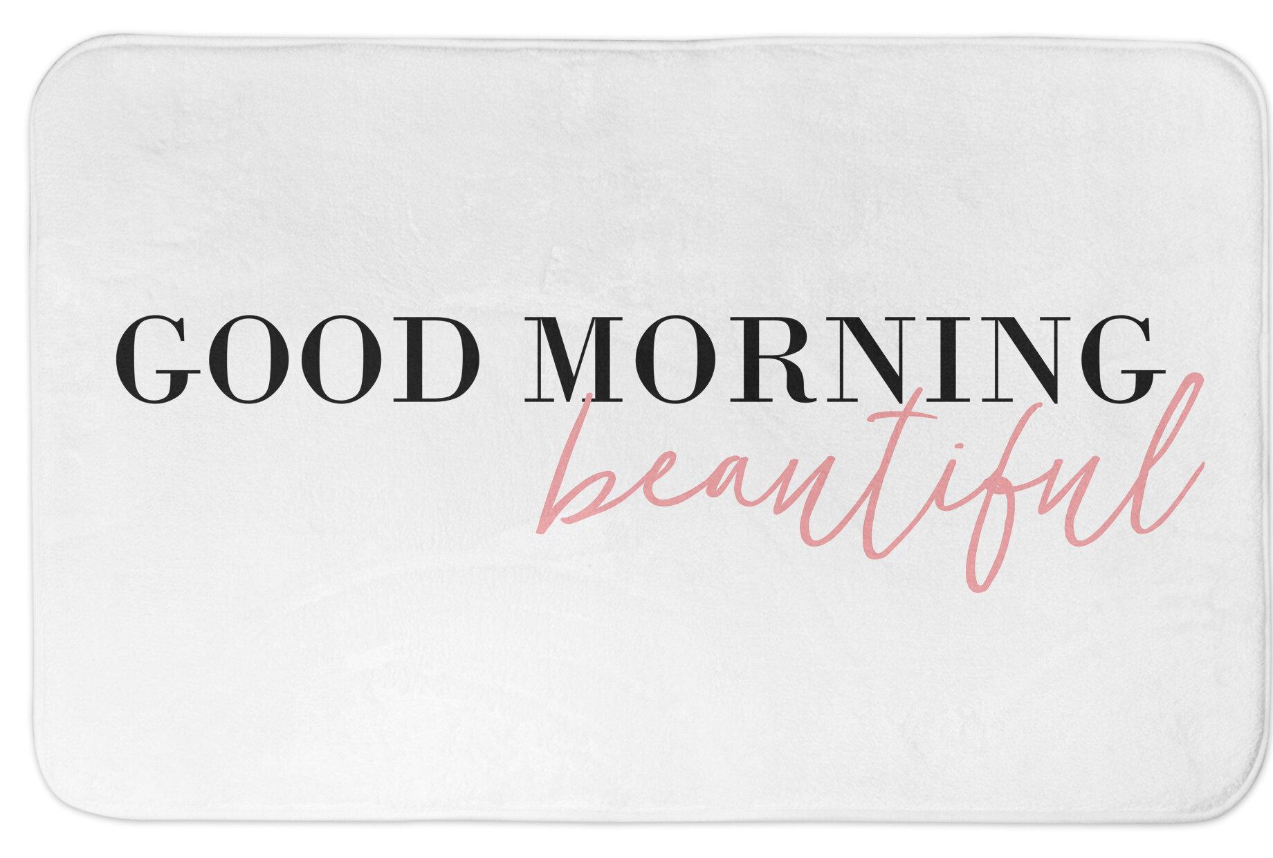 Ali Good Morning Beautiful Bath Rug