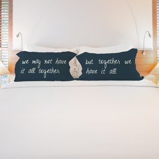 Better Together 2 Piece Together We Have It All Pillow Case Set