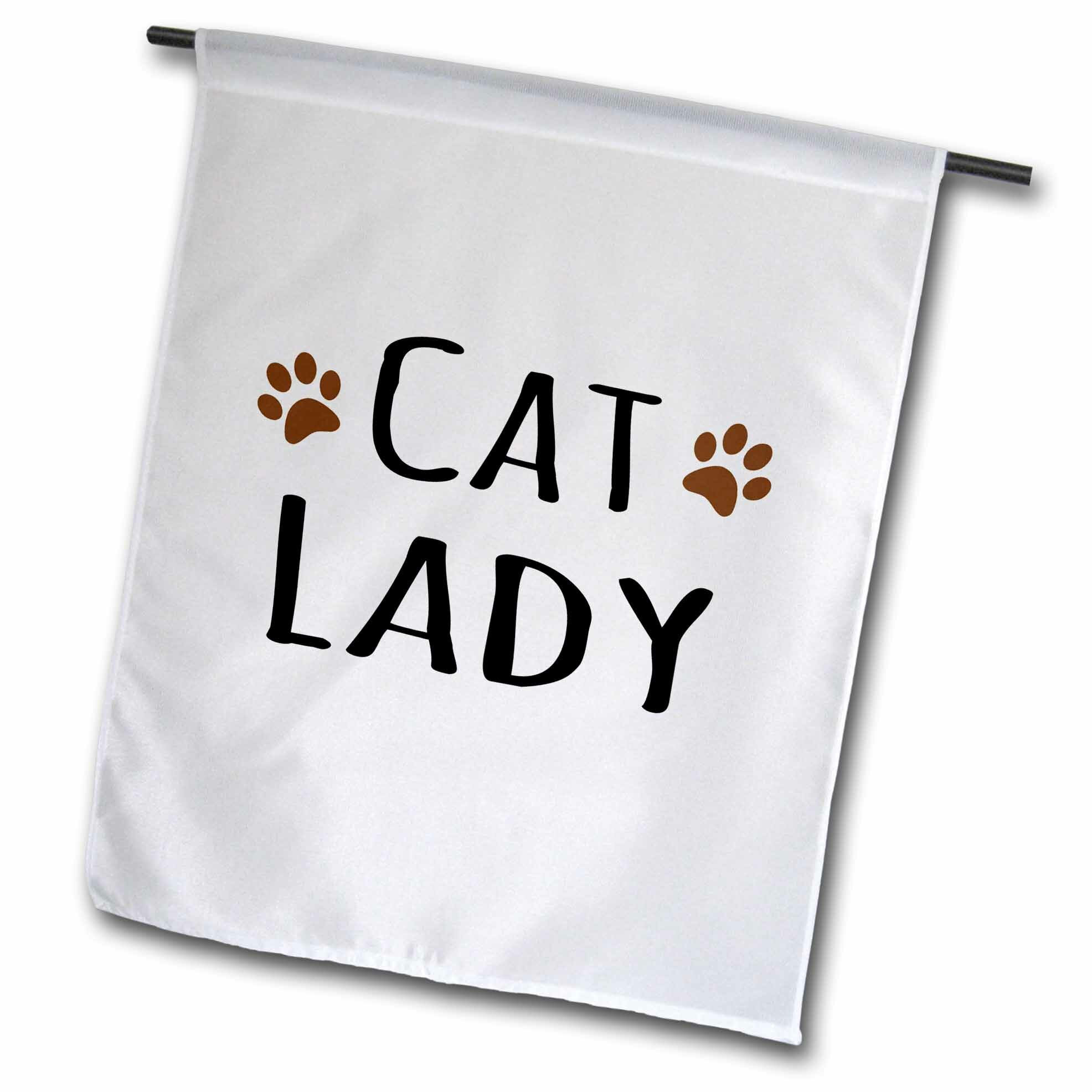 3drose Cat Lady Funny Design For Kitty Lovers Polyester 18 X 12 In Garden Flag Wayfair