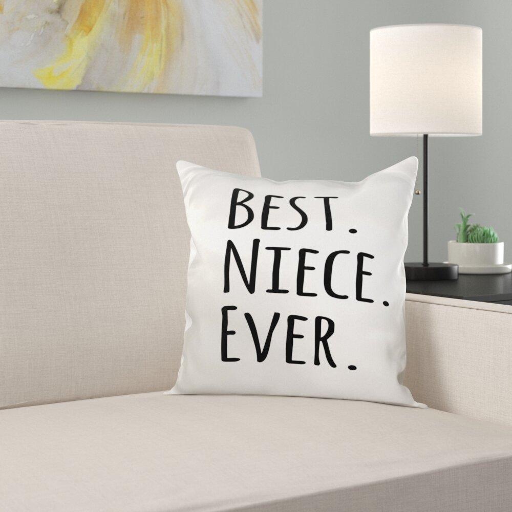 East Urban Home Best Niece Ever Pillow Cover Wayfair