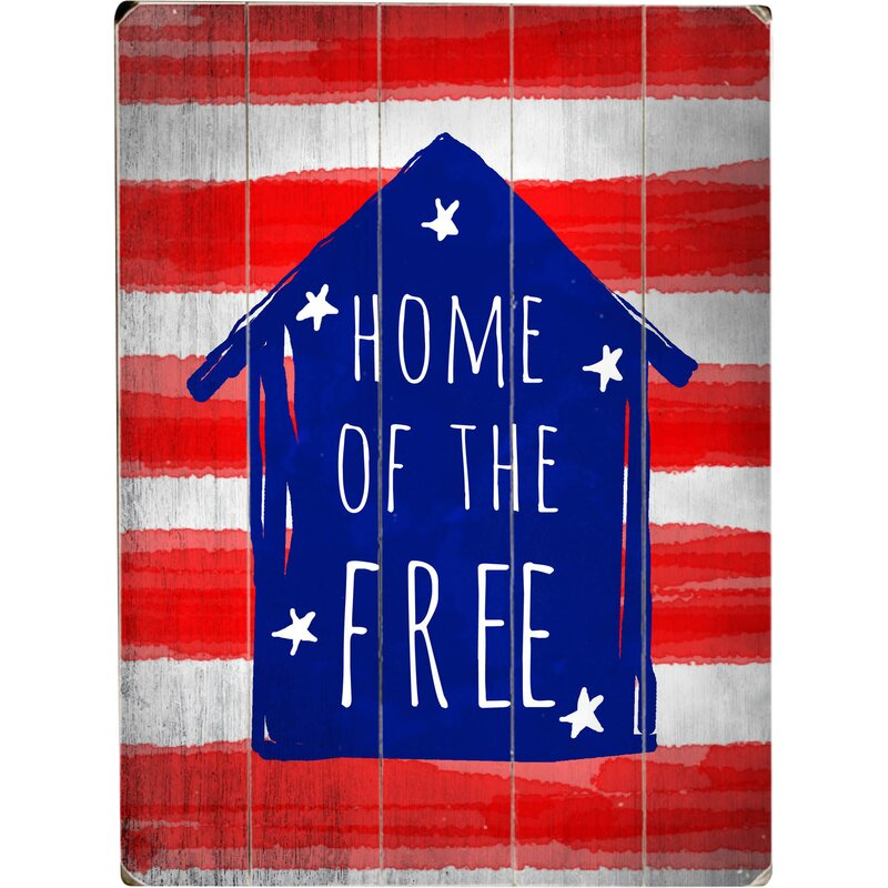 Home of the Free Art -Piece Image on Wood