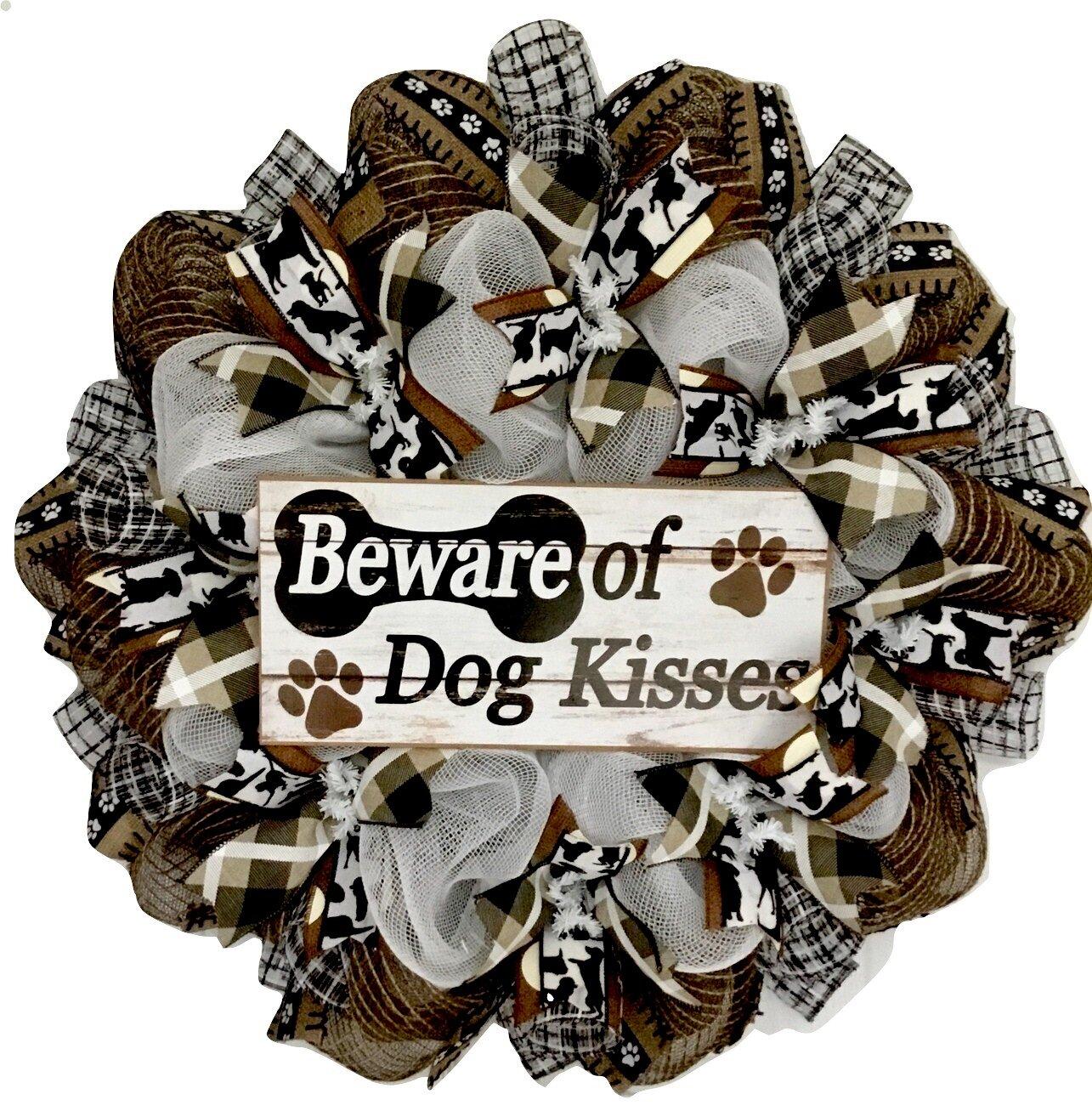 Trinx Beware Of Dog Kisses Door 24 Acrylic Wreath Wayfair