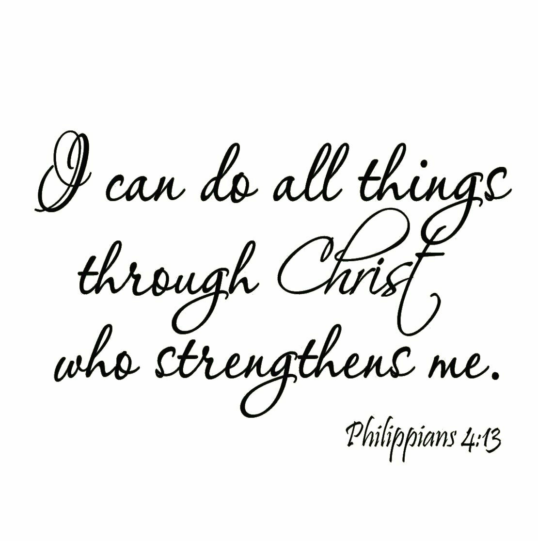 I Can Do All Things Through Christ Who Strengthens Me Quote Vinyl Decal Sticker