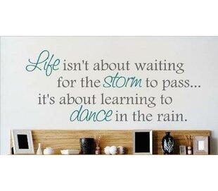 Learn To Dance In The Rain Wall Decal