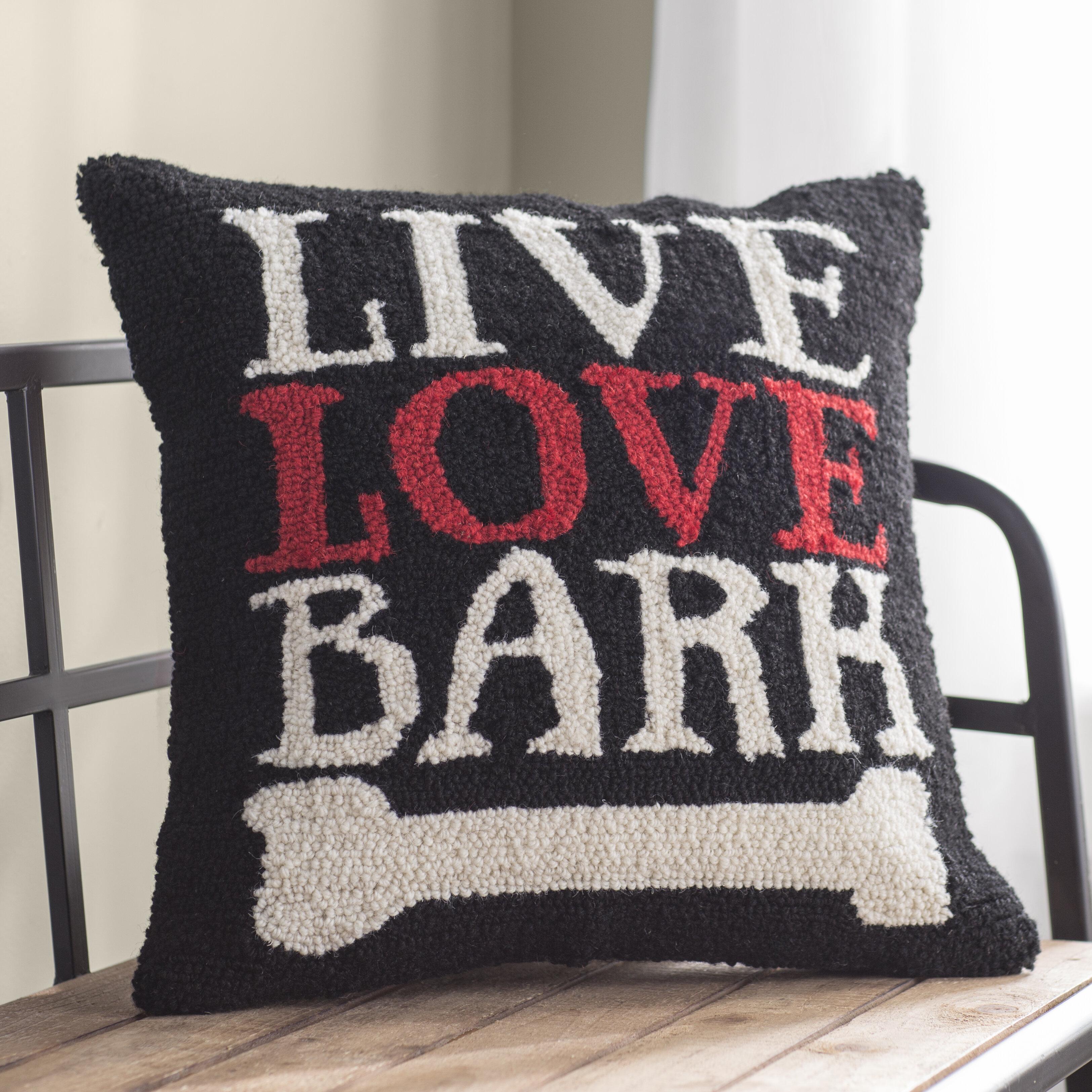 Tucker Murphy Pet Kain Live Love Bark Dog Hook Wool Throw Pillow Wayfair