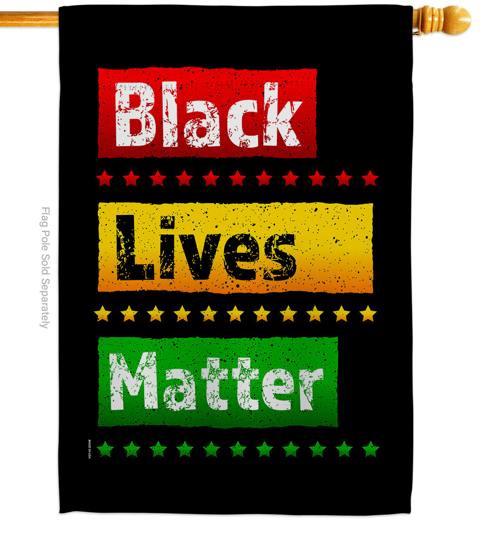 Ornament Collection Black Lives Matter Impressions Decorative 2 Sided Polyester 40 X 28 In House Flag Wayfair