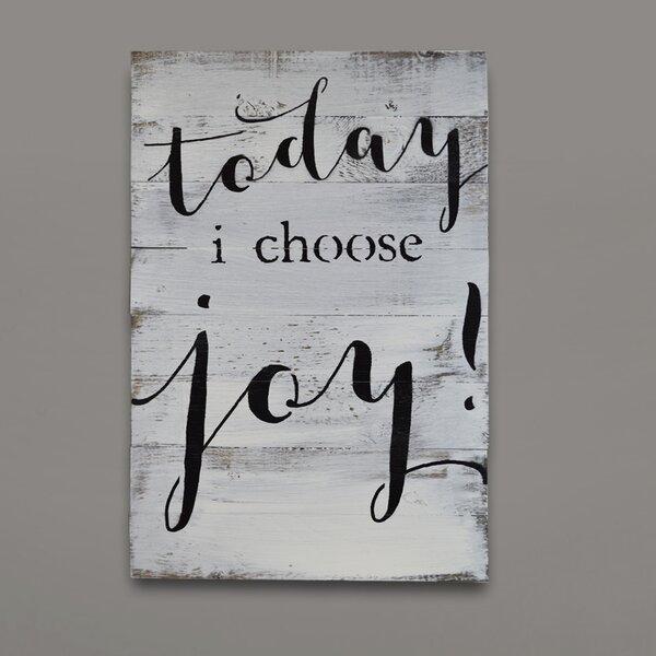 Firesidehome Today I Choose Joy Textual Art On Wood Wayfair
