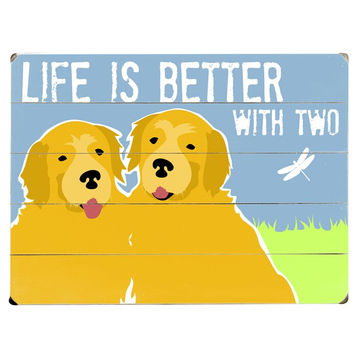 Artehouse Llc Life Is Better With Two Graphic Art Print Multi Piece Image On Wood Wayfair