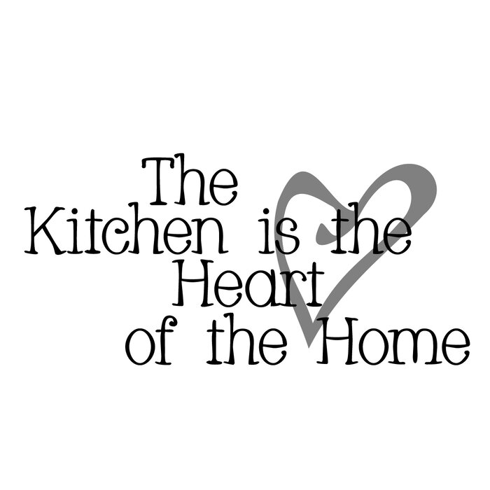 Firesidehome The Kitchen Is The Heart Of The Home Wall Decal