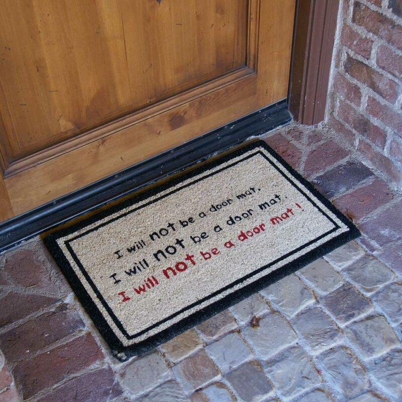 I Will Not Be a Door Mat! Funny Doormat & Rubber-Cal Inc. I Will Not Be a Door Mat! Funny Doormat u0026 Reviews ...