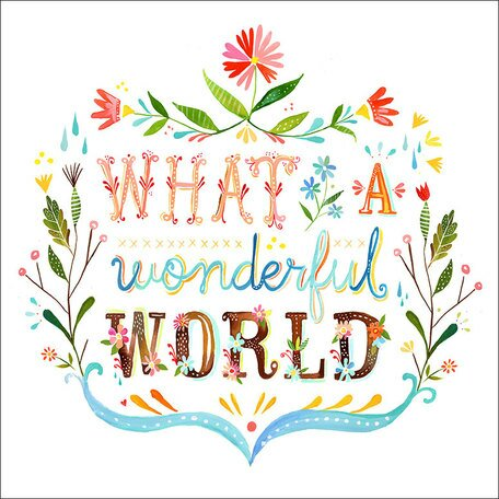 What A Wonderful World by Katie Daisy. Happy LOVE Day, Lovelies! Poetry, handlettered art, and colorful Valentine's Day finds await on Hello Lovely Studio!