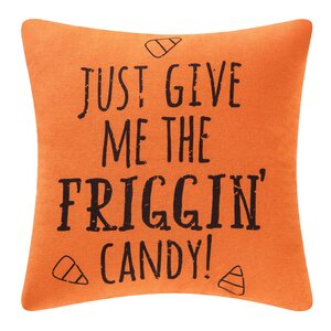Just Give Me Candy Halloween Throw Pillow