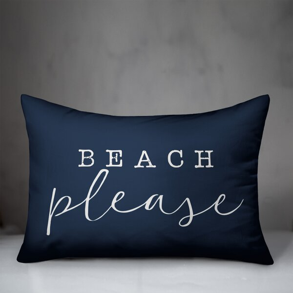 Highland Dunes Garnica Beach Please Indoor Outdoor Lumbar Pillow Reviews Wayfair