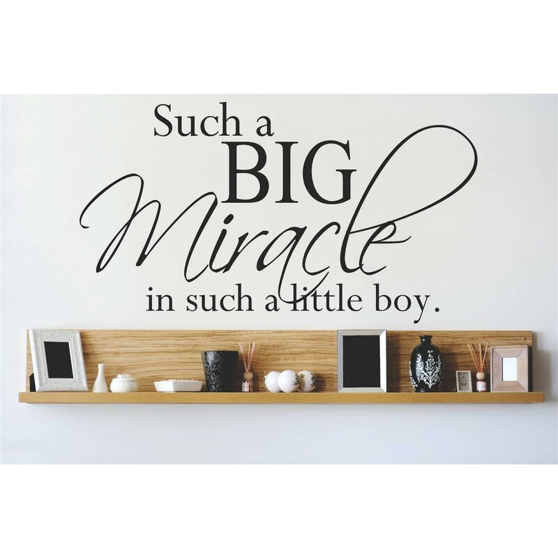 Design With Vinyl Such A Big Miracle In Such A Little Boy Wall Decal