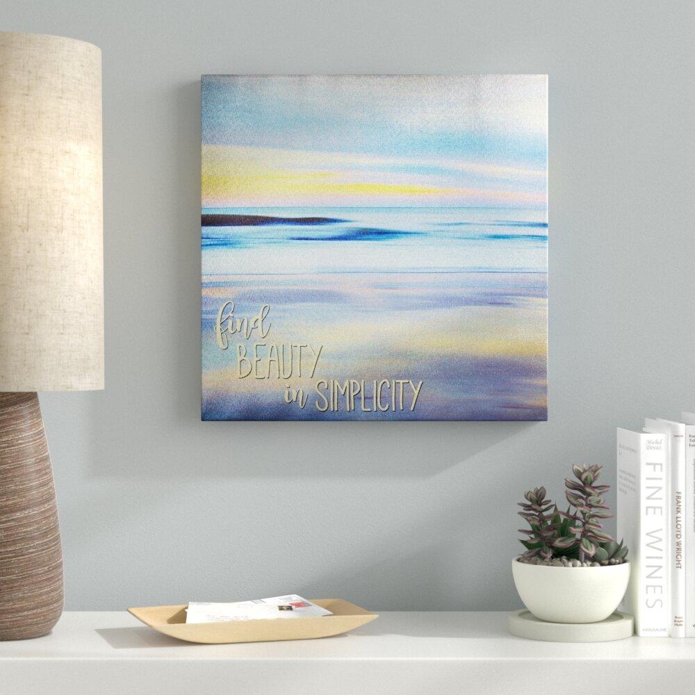 Latitude Run Find Beauty Graphic Art Print On Canvas Wayfair
