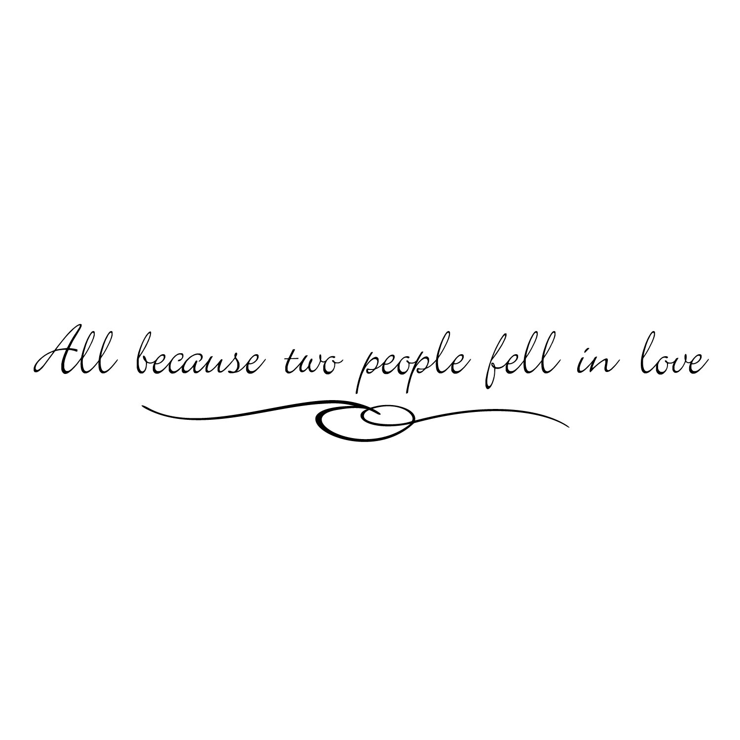 All because two people fell in love picture