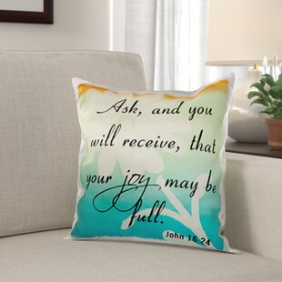 Roza Verse John 16 24 Grant Flower Inspirational Saying Pillow Cover