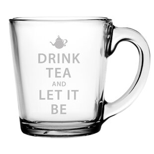 Drink Tea and Let It Be Coffee Mug (Set of 4)
