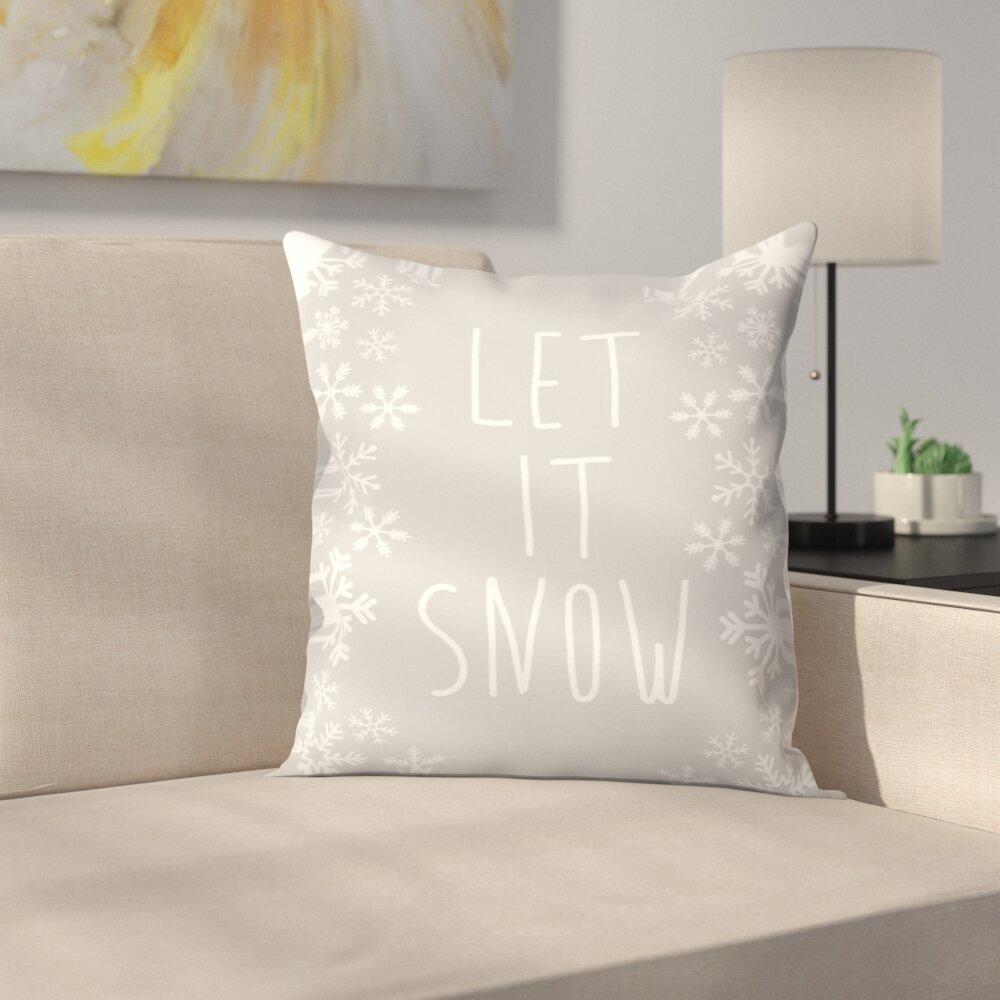 East Urban Home Jetty Printables Fray Let It Snow Winter Print Throw Pillow Wayfair