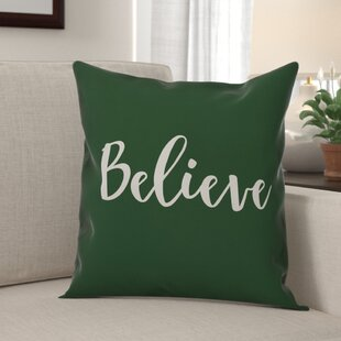 Kathaleen Believe Throw Pillow