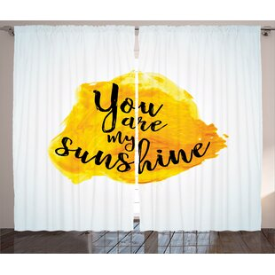 You Are My SunShine Quotes Decor Graphic Print and Text Room Darkening Rod Pocket Curtain Panels (Set of 2) by East Urban Home