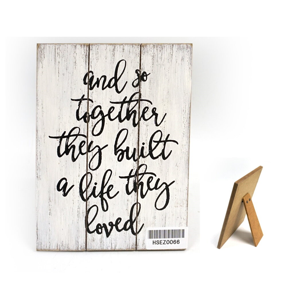 Gracie Oaks Barada And So Together They Built A Life They Loved Wood Sign Reviews Wayfair