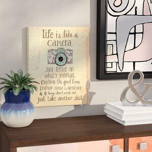 Inspirational U0027Life Is Like A Camerau0027 Textual Art