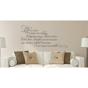Life Is Short Break The Rules Forgive Love Vinyl Wall Decal