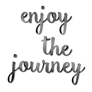 Enjoy the Journey Wall D?cor by Letter2Word