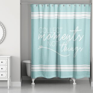 Raines Collect Moments Not Things Single Shower Curtain