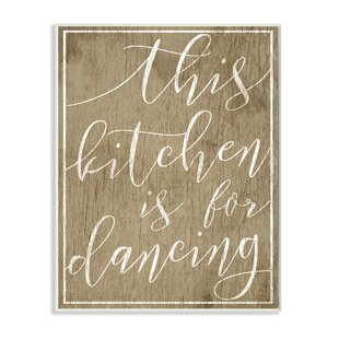 U0027This Kitchen Is For Dancingu0027 Textual Art