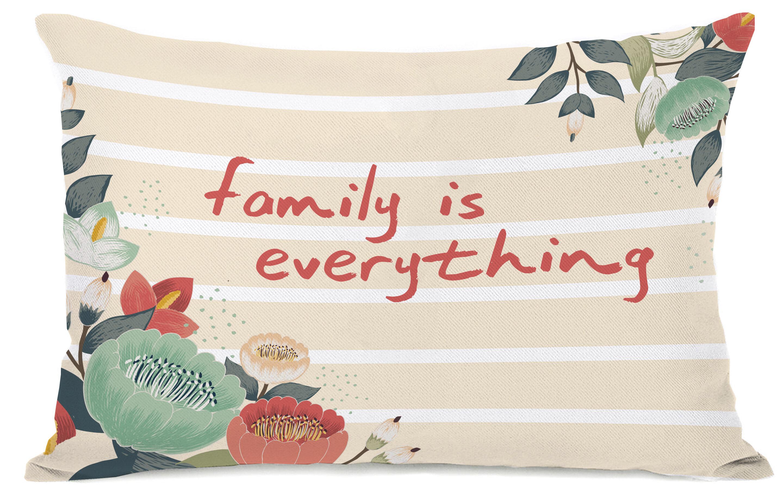 Winston Porter Kristy Family Is Everything Lumbar Pillow Wayfair