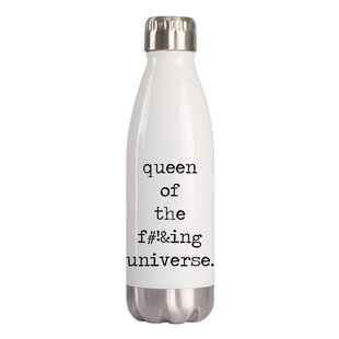 Crass Queen of the F#!&ing Universe 16 oz. Stainless Steel Water Bottle