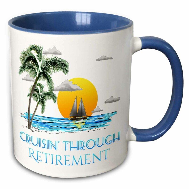 Bay Isle Home Waynesboro Cruising Through Retirement Sailing Coffee Mug Wayfair