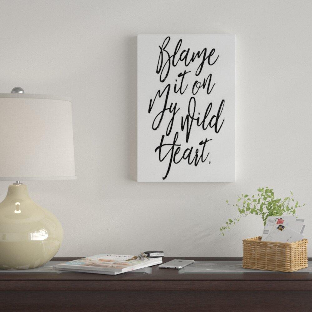 INSPIRATIONAL ART PRINT Never Blame Jo Moulton